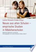 Neues aus alten Schulen   empirische Studien in M  dchenschulen