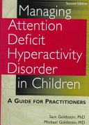 Managing Attention Deficit Hyperactivity Disorder in Children