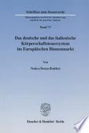 Das deutsche und das italienische Körperschaftsteuersystem im Europäischen Binnenmarkt