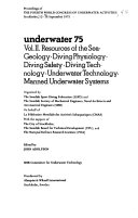 Underwater 75 Resources Of The Sea Geology Diving Physiology Diving Safety Diving Technology Underwater Technology Manned Underwater Systems