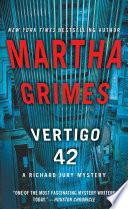 Vertigo 42 The Bestselling Mystery Series Martha Grimes Has