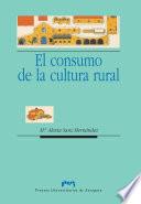 El consumo de la cultura rural