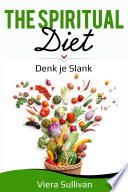 The Spiritual Diet