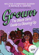 Grown The Black Girls Guide To Glowing Up