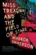 Miss Treadway And The Field Of Stars : of kate atkinson's literary mysteries and the...