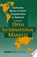 Changing Roles of State Intervention in Services in an Era of Open International Markets