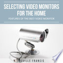 Selecting Video Monitors For The Home