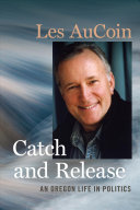 Catch and Release House Of Representatives From Oregon S