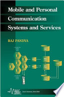 Mobile and Personal Communication Systems and Services