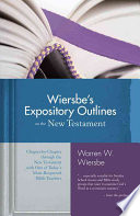 Wiersbe S Expository Outlines On The New Testament