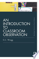 An Introduction to Classroom Observation  Classic Edition
