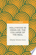 download ebook hollywood in crisis or: the collapse of the real pdf epub