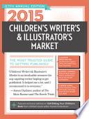 2015 Children's Writer's & Illustrator's Market