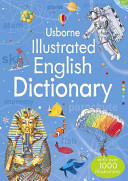 Illustrated English Dictionary : 10,000 entries and 25,000 straightforward definitions with part...