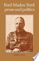 Ford Madox Ford  Prose and Politics