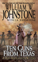Ten Guns From Texas : family is legendary in the...