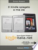 Kindle  guida non ufficiale all ebook reader pi   diffuso nel mondo