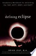 Defining Eclipse  Vocabulary Workbook for Unlocking the SAT  ACT  GED  and SSAT