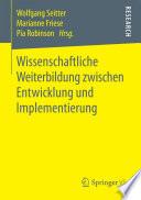 Wissenschaftliche Weiterbildung zwischen Entwicklung und Implementierung