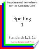 CCSS L.1.2d Spelling 1