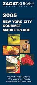 2005 New York City Gourmet Marketplace