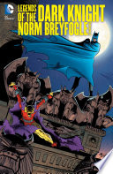 Legends Of The Dark Knight Norm Breyfogle Vol 1