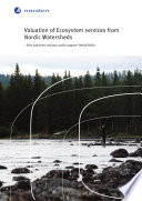 Valuation of Ecosystem Services from Nordic Watersheds