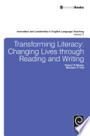 Transforming Literacy  Changing Lives Through Reading and Writing