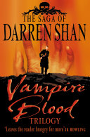 Vampire Blood Trilogy  The Saga of Darren Shan