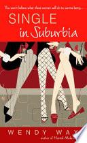 Single in Suburbia