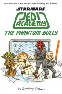 Jedi Academy 3  The Phantom Bully