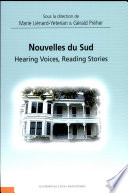 Nouvelles du sud hearing voices, reading stories