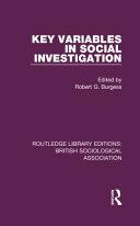 Routledge Revivals  Key Variables in Social Investigation  1986
