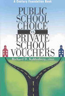 Public School Choice Vs  Private School Vouchers
