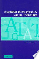 Information Theory  Evolution  and the Origin of Life