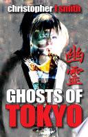 Ghosts of Tokyo