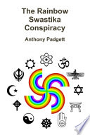 The Rainbow Swastika Conspiracy