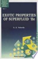 Exotic Properties of Superfluid 3He