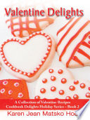 Valentine Delights Cookbook