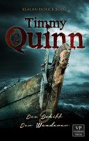 Timmy Quinn: Das Schiff & Der Wanderer