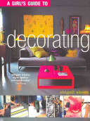 A Girl s Guide to Decorating