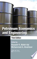 Petroleum Economics and Engineering  Third Edition