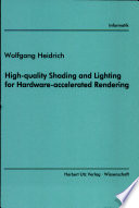 High Quality Shading and Lighting for Hardware Accelerated Rendering