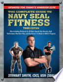 The Complete Guide to Navy Seal Fitness  Third Edition