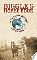 Biggle s Horse Book