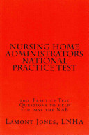 Nursing Home Administrators National Practice Test