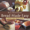 Beth Hensperger s Bread Made Easy
