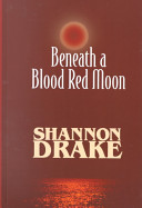 Beneath A Blood Red Moon : today, but many popular titles are published...