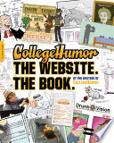 CollegeHumor  The Website  The Book