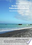 Scheinheilung und Patientenerschaffung - Die heillose Kultur - Band 3